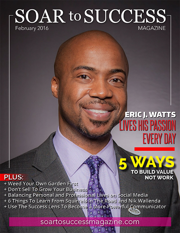 Eric J Watts Soar To Success February 2016