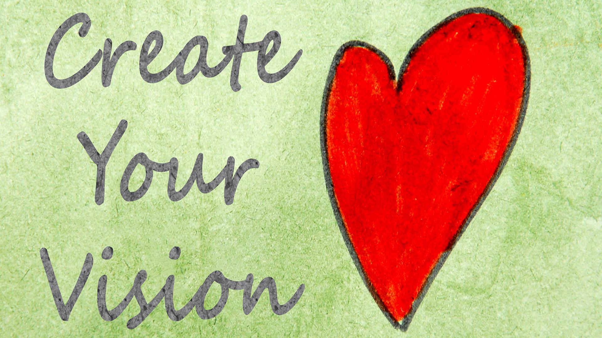 Powerful life vision