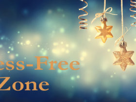 Stress-Free Zone this Holiday
